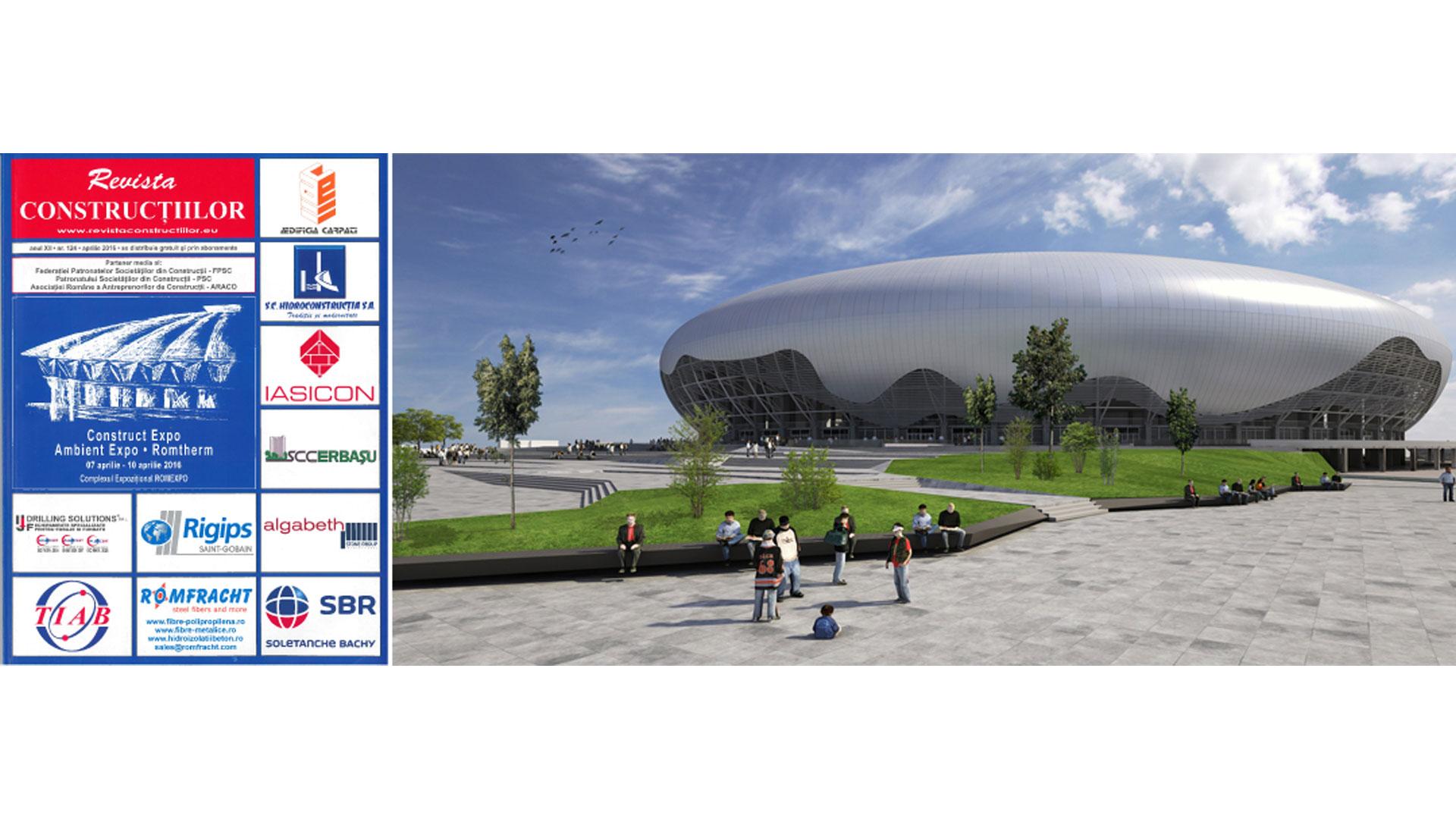 Revista Construcțiilor, Ion Oblemenco Stadium, 2016