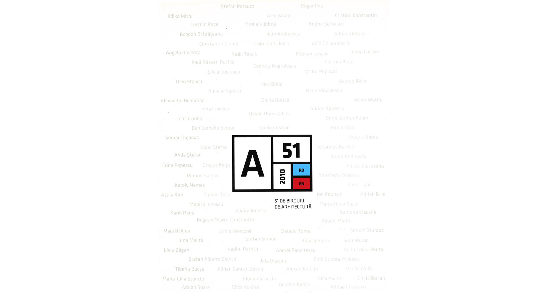 51 de Birouri de Arhitectura, 2010