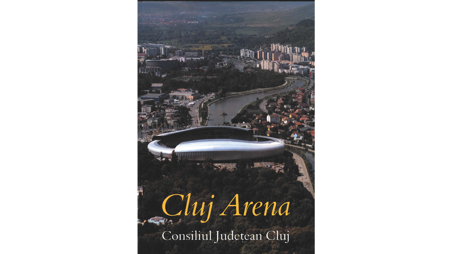 Cluj County Council, Cluj Arena, 2011